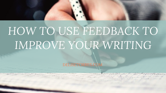 How to Use Feedback to Improve Your Writing Post Image