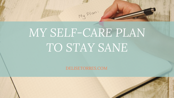 My Self-Care Plan to Stay Sane Post Image