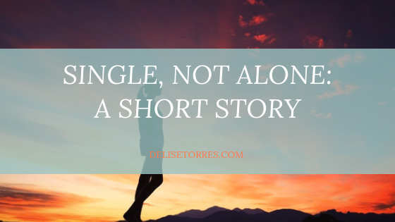 Single, Not Alone - A Short Story