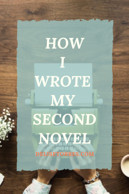 How I Wrote my Second Novel