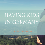 Having Kids in Germany