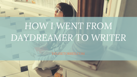 How I went from daydreamer to writer