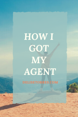 How I Got My Agent